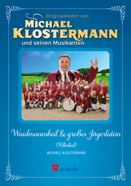 Waidmannsheil & grosses Jägerlatein