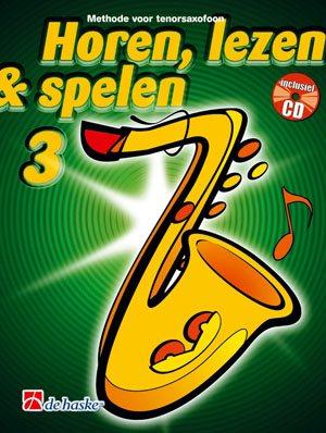 Horen Lezen & Spelen 3 tenorsaxofoon