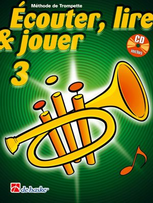Écouter, Lire & Jouer 3 Trompette