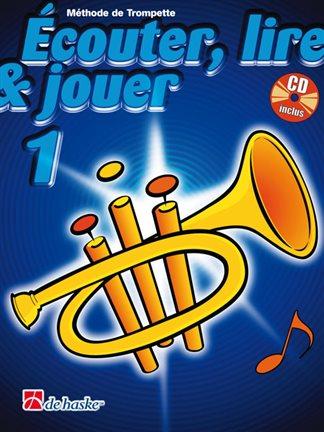Écouter, Lire & Jouer 1 Trompette