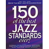 150 Of The Best Jazz Standards Ever