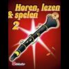 Horen Lezen & Spelen 2 klarinet