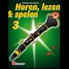 Horen Lezen & Spelen 3 klarinet