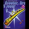 Écouter, Lire & Jouer 1 Flûte Traversière