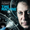 Time Machine - The Brass Band Music of Thomas Doss